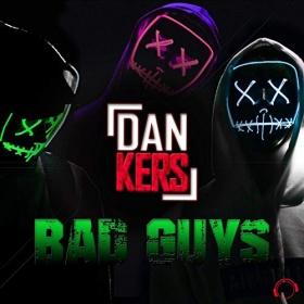 DAN KERS - BAD GUYS